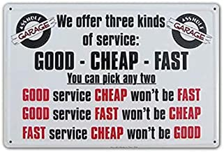 Fokllea We Offer Three Kinds of Service,Good Fast Sign,12x8 Inches Vintage Feel Metal Tin Sign Plaque for Home,Bathroom and Bar Wall Decor8X12Inch