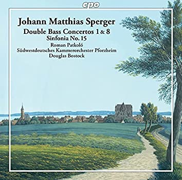 Sperger: Double Bass Works