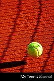 My Tennis Journal: Tenis, Pelota De Tenis, Rotar, Bola Cuade
