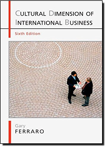 The Cultural Dimension of International  Business, 6th Edition