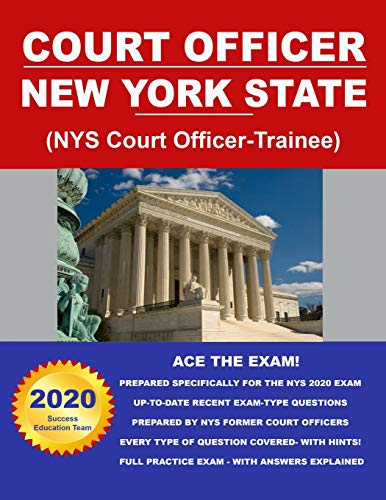 Compare Textbook Prices for Court Officer New York State NYS Court Officer-Trainee  ISBN 9781091155510 by Education Team, Success
