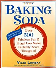Baking Soda: Over 500 Fabulous, Fun, and Frugal Uses You've Probably Never Thought of (Lansky, Vicki) by Vicki Lansky (10-May-2008) Paperback