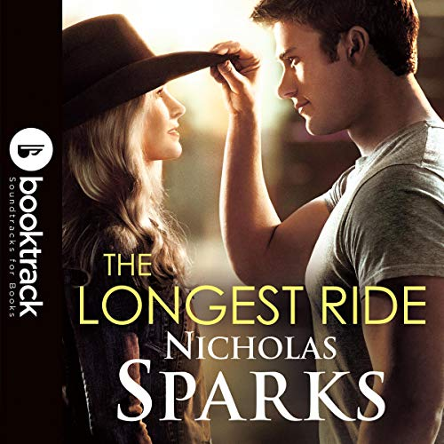 The Longest Ride [Booktrack Edition] audiobook cover art