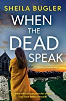 When the Dead Speak: A gripping and page-turning crime thriller packed with suspense (An Eastbourne Murder Mystery)