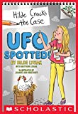 UFO Spotted!: A Branches Book (Hilde Cracks the Case #4) (English...