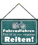 FS Spruch Bicyclette = Équitation végétalienne Plaque en tôle bombée Métal Sign 20 x 30 cm avec cordon