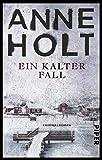 Ein kalter Fall (Hanne-Wilhelmsen-Reihe 9): Kriminalroman - Anne Holt