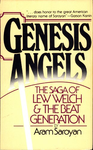 GENESIS ANGELS: The Saga of Lew Welch and the Beat Generation (English Edition)
