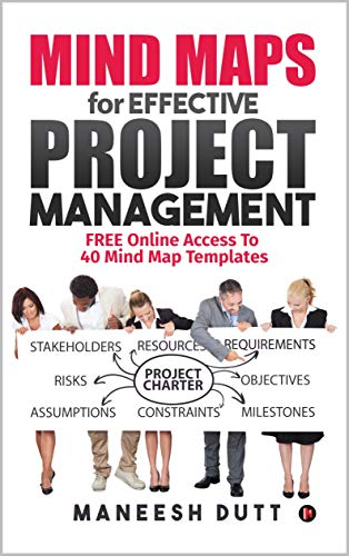 Mind Maps for Effective Project Management: Free Online Access to 40 Mind Map Templates (English Edition)