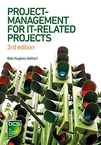 Project Management for IT-Related Projects: 3rd edition (English Edition)