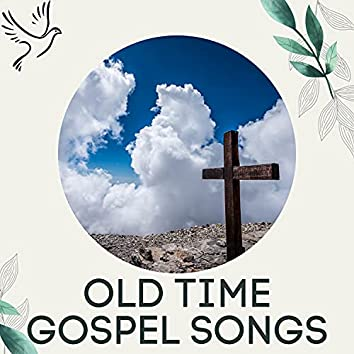 Old Time Gospel Songs