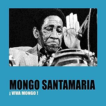 ¡Viva Mongo!