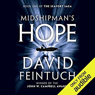 Midshipman's Hope      The Seafort Saga, Book 1              By:                                                                                                                                 David Feintuch                               Narrated by:                                                                                                                                 Vikas Adam                      Length: 16 hrs and 18 mins     241 ratings     Overall 4.2