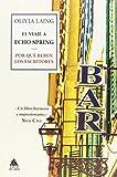 El viaje a Echo Spring: Por qué beben los escritores (Ático de los Libros)