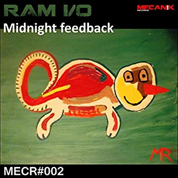 Midnight Feedback