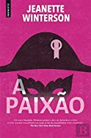 A Paixão (Portuguese Edition)
