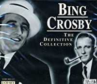 BING CROSBY-DEFINITIVE COLLECTION
