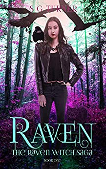 Raven: a Coming of Age Urban Fantasy (The Raven Saga Book 1) by [Suzy Turner, S G Turner]