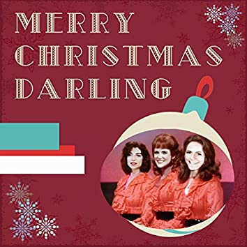 Merry Christmas Darling (feat. Kate Bernhardt & Coco Reilly)