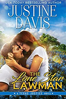 The Lone Star Lawman (Texas Justice Book 1) by [Justine Davis]