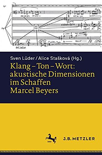 Klang – Ton – Wort: akustische Dimensionen im Schaffen Marcel Beyers (German Edition)