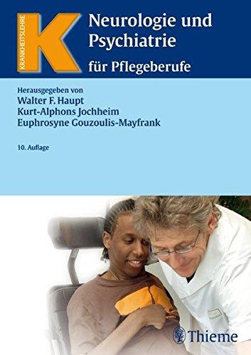 Neurologie und Psychiatrie für Pflegeberufe (Reihe, KRANKHEITSLEHRE)