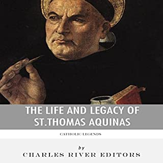 Catholic Legends: The Life and Legacy of St. Thomas Aquinas audiobook cover art