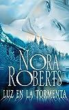 Luz en la tormenta (Nora Roberts)