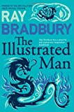The Illustrated Man (Flamingo Modern Classics) by Ray Bradbury (14-Nov-2005) Paperback