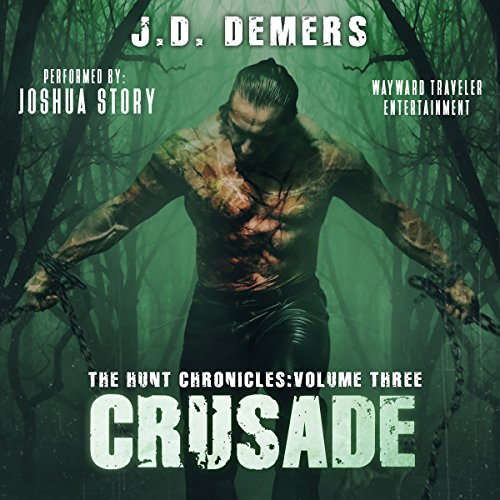 Crusade     The Hunt Chronicles, Book 3              Auteur(s):                                                                                                                                 J.D. Demers                               Narrateur(s):                                                                                                                                 Joshua Story                      Durée: 14 h et 9 min     Pas de évaluations     Au global 0,0