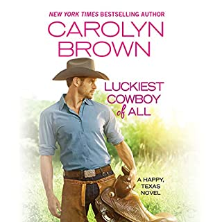 Luckiest Cowboy of All                   Written by:                                                                                                                                 Carolyn Brown                               Narrated by:                                                                                                                                 Chelsea Hatfield                      Length: 9 hrs and 4 mins     1 rating     Overall 3.0