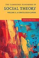 The Cambridge Handbook of Social Theory (The Cambridge Handbook of Social Theory 2 Volume Hardback Set)