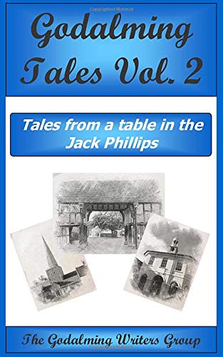 Godalming Tales 2: Tales from a Table in The Jack Phillips