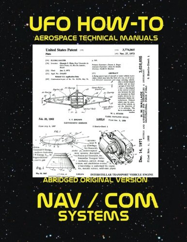 NAV/COM Systems: Scans of Government Archived Data on Advanced Tech (UFO How-To Aerospace Technical Manuals, Band 11)