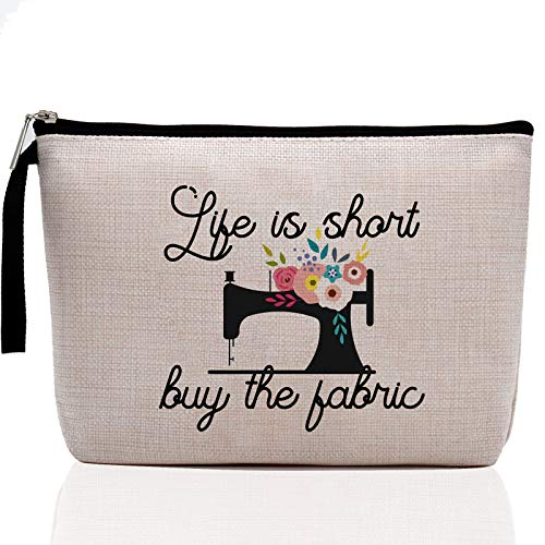 Sewing Gift Women, Quilter Gifts, Gift For Quilter, Seamstress Gift, Funny Quilting Gifts For Women- Great Gift for Quilters, Seamstresses--Life Is Short Buy The Fabric-Makeup Bag