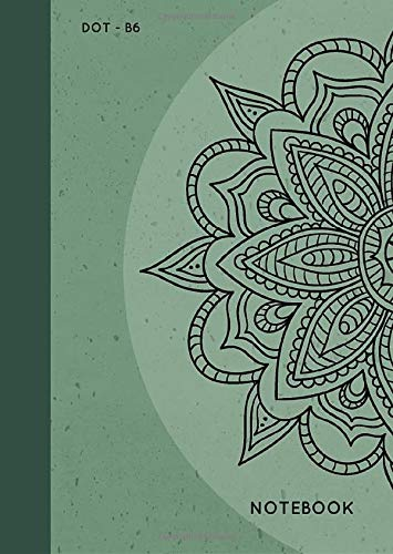Dot Notebook B6: Green, Mandala Design, Softcover, Dotted Grid, Numbered Page, Small, Journal (Journal Notebook Dots, Band 6)
