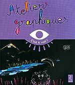 Ateliers Graphiques Gs d'Elisabeth Grimault