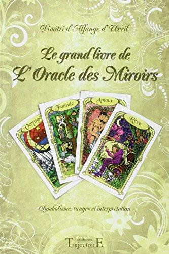 Le grand livre de l'Oracle des Miroirs