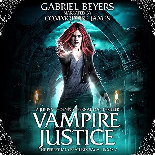 Vampire Justice: A Jerusa Phoenix Supernatural Thriller cover art