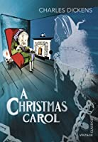 A Christmas Carol (Vintage Children's Classics) by Charles Dickens(2013-09-01)