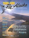 Travel Guide Fly Alaska
