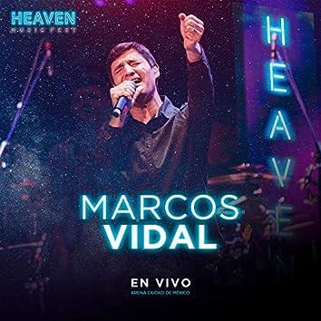 En Vivo Heaven Music Fest - Marcos Vidal