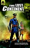 The Lost Continent: The Graphic Novel (Campfire Graphic Novels)