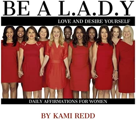 Affirmations for L.A.D.Y.S: Love And Desire Yourself: Daily Affirmations for Women