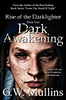 Dark Awakening (Rise of the Dark-Lighter)