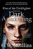 Dark Awakening (Rise of the Dark-Lighter)