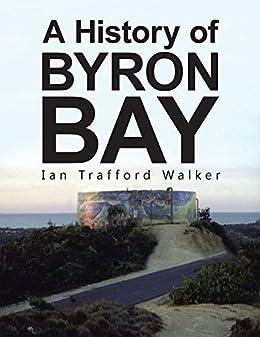 A History of Byron Bay by [Ian Trafford Walker]
