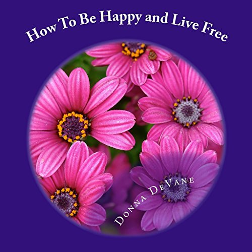 How to Be Happy and Live Free audiobook cover art