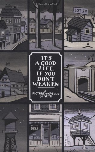 It's a good life, if you don't weaken: A Picture Novella (Palookaville)