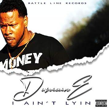 I Ain't Lyin